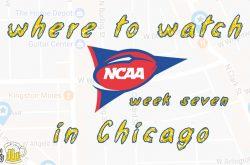 Week 7, 2018: Watch NCAA Football in Chicago