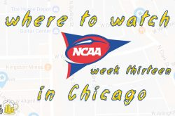 Week 13, 2018: Watch NCAA Football in Chicago