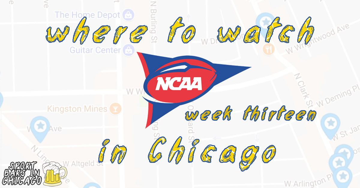 Watch NCAA Football in Chicago: Week 13, 2018