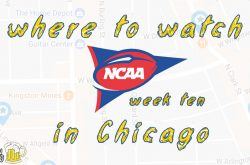 Week 10, 2018: Watch NCAA Football in Chicago