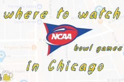 Watch NCAA Bowl Games in Chicago: 2018