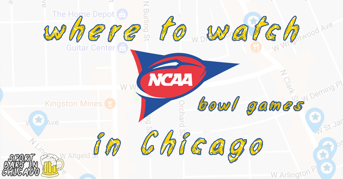 Watch NCAA Football Bowl Games in Chicago: 2018